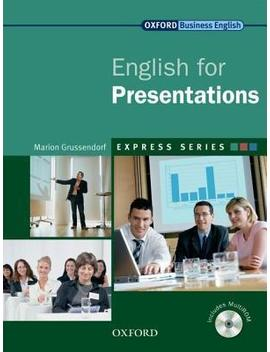 Express Series: English For Presentations : A Short, Specialist English Course by Marion Grussendorf