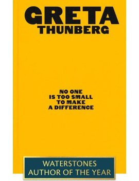 No One Is Too Small To Make A Difference: Illustrated Edition (Hardback) by Waterstones
