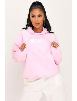 Pink Nyc Slogan Oversized Hoodie by I Saw It First