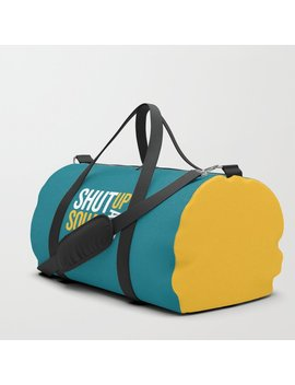 Shut Up And Squat Gym Quote Duffle Bag by Society6