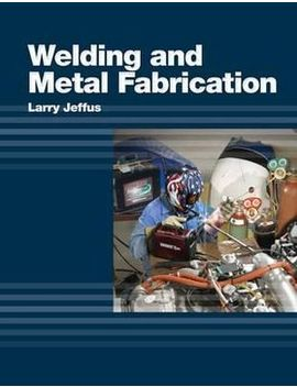 Welding And Metal Fabrication by Booktopia