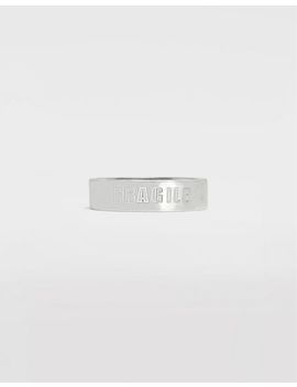Silver 'fragile' Engraving Ring by Maison Margiela