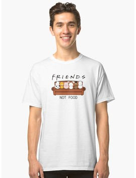 Friends Not Food Classic T Shirt by Adesign Tee