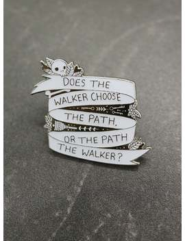 Abhorsen Inspired Walker Quote Enamel Pin by Etsy