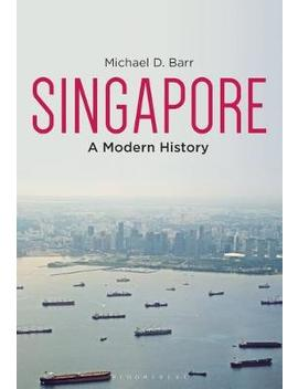 Singapore: A Modern History (Hardback) by Waterstones