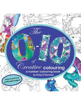 The 0 10 Of Creative Colouring By Kelly O'gorman by Etsy