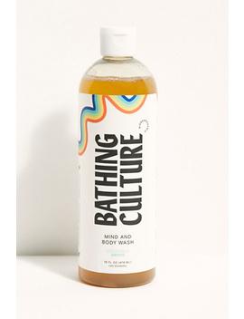 Bathing Culture Mind &Amp; Body Wash 16 Oz. by Bathing Culture