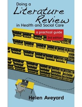 Doing A Literature Review In Health And Social Care: A Practical Guide by World Of Books