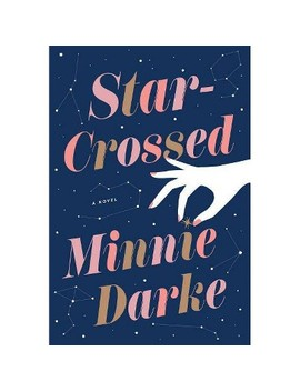 Star Crossed   By Minnie Darke (Hardcover) by Target