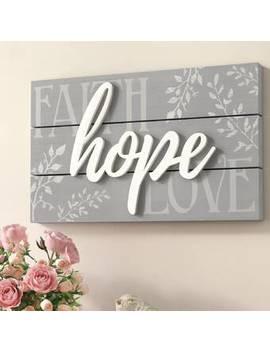 Faith, Hope, Love Raised Sign Wall Décor by Winston Porter