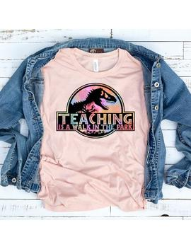 Color Teaching Is A Walk In The Park // Kindergarten Teacher Tee // Teacher Shirt // Field Trip Shirts For Teachers // Dinosaur Shirt by Etsy