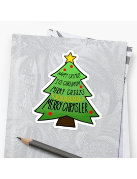 Merry Chrysler Sticker by Sabrina Sanchez