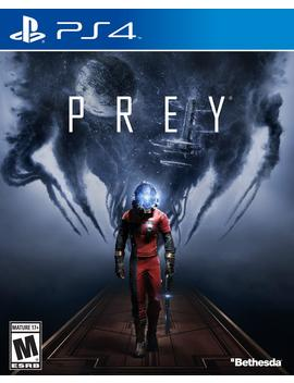 Prey by Bethesda Softworks