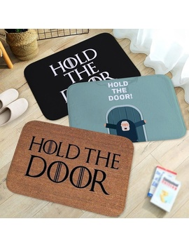 1 Pc Got Game Of Thrones Hold The Door Hodor Printed Doormat Carpet For Bedroom Kitchen Door Decorative None Slip Rectangle Doormat Modern Home Decor Mat 15.7 Inches*23.6 Inches by Wish