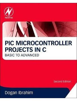 Pic Microcontroller Projects In C 2 E by Booktopia