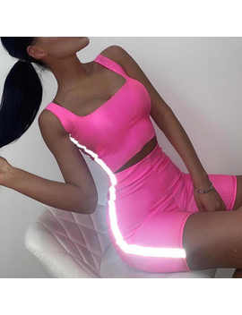 Bangniweigou Side Reflective Panel Sweat Suits Women Tank Top Shorts Set 2 Piece Sets Neon Pink Outfit Fitness Matching Set 2019   by Tung Choi
