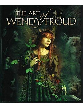 The Art Of Wendy Froud by Ebay Seller