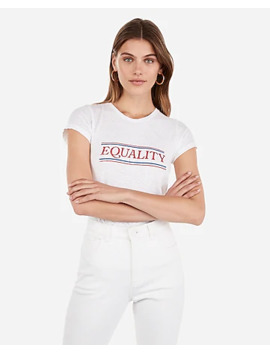 Equality Graphic Slim Tee by Express