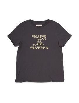 Make It All Happen Tee by Ban.Do