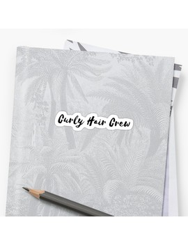 Curly Hair Crew Apparel Sticker by Redbubble