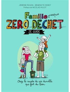 Famille Zéro Déchet by Jérémie Pichon