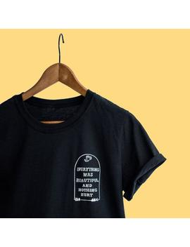 Kurt Vonnegut T Shirt   Everything Was Beautiful And Nothing Hurt by Etsy