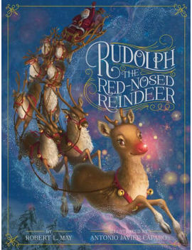 Rudolph The Red Nosed Reindeer by Robert L. May