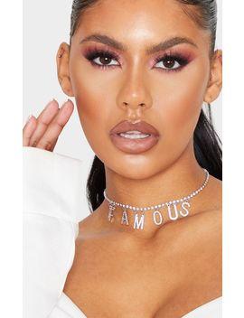 Silver Diamante Famous Slogan Choker by Prettylittlething