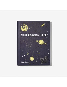 50 Things To See In The Sky by Chronicle Books