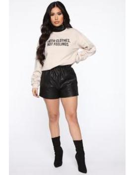 I Don't Need Feelings Sweatshirt   Sand by Fashion Nova