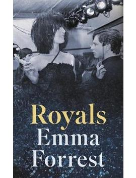 Royals : The Autumn Radio 2 Book Club Pick by Emma Forrest