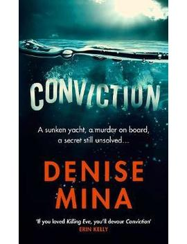 Conviction : A Reese Witherspoon X Hello Sunshine Book Club Pick by Denise Mina