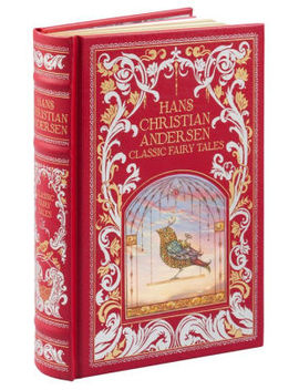 Hans Christian Andersen: Classic Fairy Tales (Barnes & Noble Collectible Editions) by Hans Christian Andersen