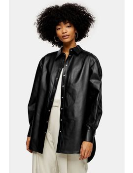 Idol Black Oversized Leather Shirt by Topshop