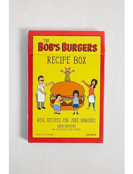 The Bob's Burgers Burger Book: Real Recipes For Joke Burgers By Loren Bouchard by Urban Outfitters