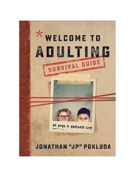Welcome To Adulting Survival Guide   By Jonathan Pokluda (Paperback) by Target
