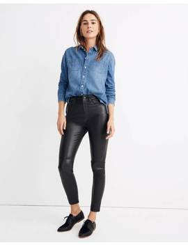 "11"" High Rise Skinny Jeans: Leather Edition by Madewell"