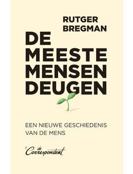 De Meeste Mensen Deugen by Rutger Bregman