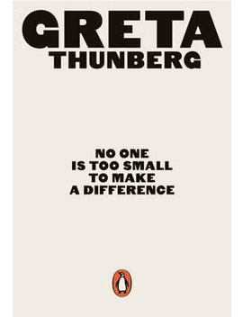 No One Is Too Small To Make A Difference: Illustrated Edition (Paperback) by Waterstones