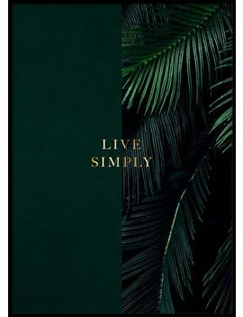 Green Live Simply Poster by Desenio