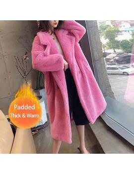 Bella Philosophy Women Winter Faux Fur Warm Long Coat Long Sleeve Female Thick Teddy Bear Coat Casual Loose Oversize Outwears by Ali Express