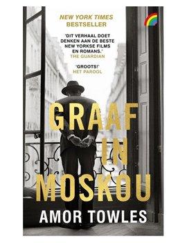 Graaf In Moskou by Amor Towles