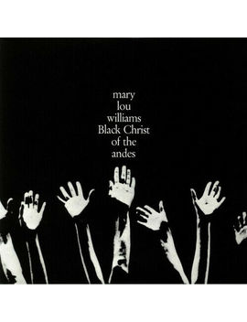 "Mary Lou Williams : Black Christ Of The Andes Vinyl 12"" Album (2019) ***New*** by Ebay Seller"
