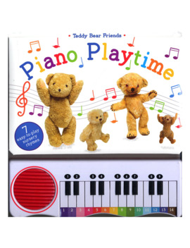 Teddy Bear Friends Piano Playtime Children's Book by Baker & Taylor