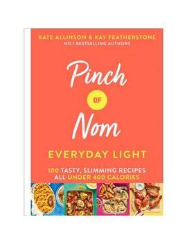 Pinch Of Nom   Everyday Light Recipe Book466/0941 by Argos