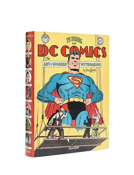 75 Years Of Dc Comic: The Art Of Modern Mythmaking by Taschen