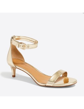 Metallic Kitten Heel Sandals by J.Crew