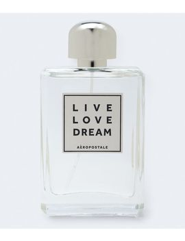 Live Love Dream Fragrance   Large by Aeropostale