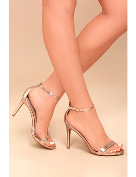 Loveliness Rose Gold Ankle Strap Heels by Lulus