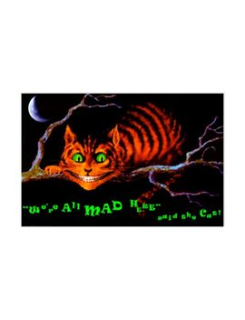 We're All Mad Here Cheshire Cat Blacklight Responsive Poster by Walmart